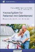 Cover-Bild zu Hausaufgaben für Patienten mit Gelenkersatz von Bös, Klaus