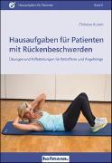 Cover-Bild zu Hausaufgaben für Patienten mit Rückenbeschwerden von Kunert, Christian