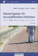 Cover-Bild zu Hausaufgaben für sturzgefährdete Patienten von Jansenberger, Harald
