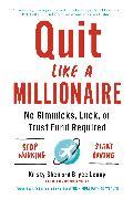 Cover-Bild zu Quit Like a Millionaire von Shen, Kristy