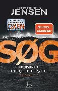 Cover-Bild zu SØG. Dunkel liegt die See (eBook) von Jensen, Jens Henrik