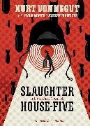 Cover-Bild zu Slaughterhouse-Five: The Graphic Novel von North, Ryan