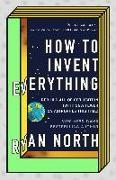 Cover-Bild zu How to Invent Everything (eBook) von North, Ryan