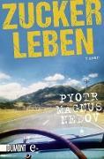 Cover-Bild zu Zuckerleben (eBook) von Nedov, Pyotr Magnus