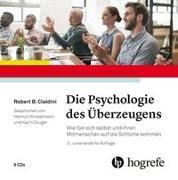 Cover-Bild zu Die Psychologie des Überzeugens - Hörbuch von Cialdini, Robert B.