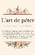 Cover-Bild zu L'art de péter (eBook) von Hurtaut, Pierre-Thomas-Nicolas