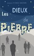 Cover-Bild zu Les dieux de pierre (eBook) von Thomas-Bilstein, Jacques