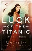 Cover-Bild zu Luck of the Titanic (eBook) von Lee, Stacey