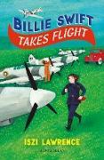 Cover-Bild zu Billie Swift Takes Flight (eBook) von Lawrence, Iszi