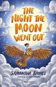 Cover-Bild zu The Night the Moon Went Out: A Bloomsbury Reader (eBook) von Baines, Samantha
