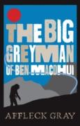 Cover-Bild zu The Big Grey Man of Ben Macdhui (eBook) von Gray, Affleck