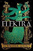 Cover-Bild zu Elektra von Saint, Jennifer