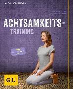 Cover-Bild zu Achtsamkeitstraining (eBook) von Eßwein, Jan Thorsten