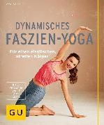 Cover-Bild zu Dynamisches Faszien-Yoga (eBook) von Zylla, Amiena