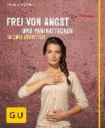 Cover-Bild zu Frei von Angst und Panikattacken in zwei Schritten (eBook) von Haimerl, Christian