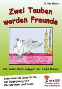 Cover-Bild zu Zwei Tauben werden Freunde von Stücke, Uta