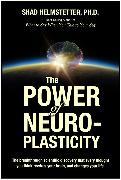 Cover-Bild zu Power of Neuroplasticity (eBook) von Ph. D. , Shad Helmstetter