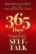 Cover-Bild zu 365 Days of Positive Self-Talk (eBook) von Helmstetter, Shad