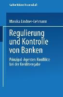 Cover-Bild zu Regulierung und Kontrolle von Banken von Lindner-Lehmann, Monika
