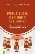 Cover-Bild zu Freut euch, der Herr ist nahe! (eBook) von Lehmann-Etzelmüller, Monika