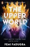 Cover-Bild zu The Upper World (eBook) von Fadugba, Femi