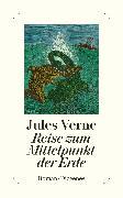 Cover-Bild zu Verne, Jules: Reise zum Mittelpunkt der Erde