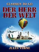 Cover-Bild zu Verne, Jules: Der Herr der Welt (eBook)