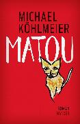Cover-Bild zu Matou von Köhlmeier, Michael