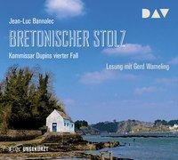 Cover-Bild zu Bretonischer Stolz. Kommissar Dupins vierter Fall von Bannalec, Jean-Luc