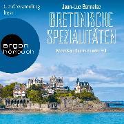 Cover-Bild zu Bretonische Spezialitäten - Kommissar Dupin ermittelt, (Ungekürzt) (Audio Download) von Bannalec, Jean-Luc