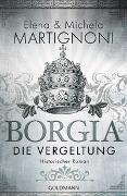 Cover-Bild zu Borgia - Die Vergeltung von Martignoni, Elena