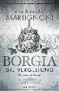 Cover-Bild zu Borgia - Die Vergeltung (eBook) von Martignoni, Elena