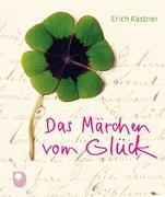 Cover-Bild zu Das Märchen vom Glück von Kästner, Erich