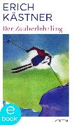 Cover-Bild zu Der Zauberlehrling (eBook) von Kästner, Erich