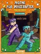 Cover-Bild zu Mathe für Minecrafter - Plus und Minus von Loewe Lernen und Rätseln (Hrsg.)