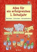 Cover-Bild zu Alles für ein erfolgreiches 1. Schuljahr - Rechnen Schreiben Konzentration von Loewe Lernen und Rätseln (Hrsg.)