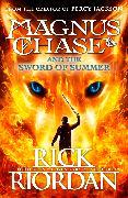 Cover-Bild zu Magnus Chase and the Sword of Summer (Book 1) von Riordan, Rick