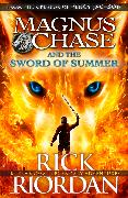 Cover-Bild zu Magnus Chase and the Sword of Summer (Book 1) (eBook) von Riordan, Rick
