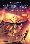 Cover-Bild zu Magnus Chase 3: Das Schiff der Toten (eBook) von Riordan, Rick