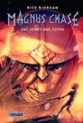 Cover-Bild zu Magnus Chase 3: Das Schiff der Toten von Riordan, Rick