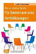 Cover-Bild zu Die 50 besten Spiele für Seminare und Fortbildungen - eBook (eBook) von Klingenberger, Hubert