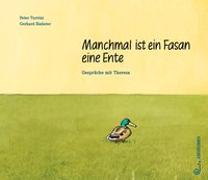 Cover-Bild zu Manchmal ist ein Fasan eine Ente von Turrini, Peter
