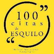 Cover-Bild zu 100 citas de Esquilo (Audio Download) von Aeschylus