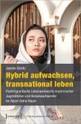 Cover-Bild zu Hybrid aufwachsen, transnational leben (eBook) von Donlic, Jasmin