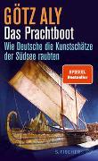 Cover-Bild zu Das Prachtboot von Aly, Götz