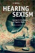 Cover-Bild zu Hearing Sexism (eBook) von Müller, LJ