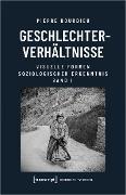 Cover-Bild zu Geschlechterverhältnisse (eBook) von Bourdieu (verst.), Pierre