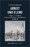 Cover-Bild zu Arbeit und Elend (eBook) von Bourdieu (verst.), Pierre