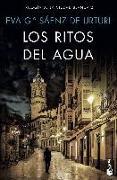 Cover-Bild zu Los ritos del agua von Garcia Saenz de Urturi, Eva