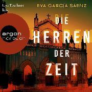 Cover-Bild zu Die Herren der Zeit - Inspector Ayala ermittelt, (Ungekürzt) (Audio Download) von Sáenz, Eva García